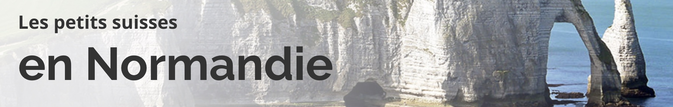 Les petits suisses en Normandie